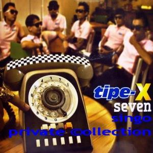Tipe-X - 2012 Seven