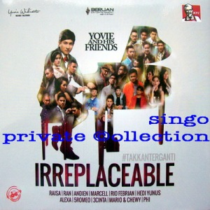 Yovie Widianto & his friends - 2013 Irreplaceable wm